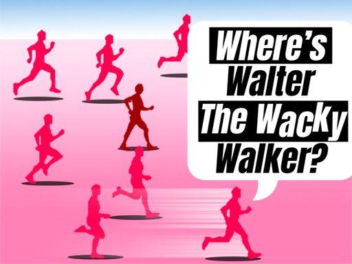 Where Is Walter The Wacky Walker