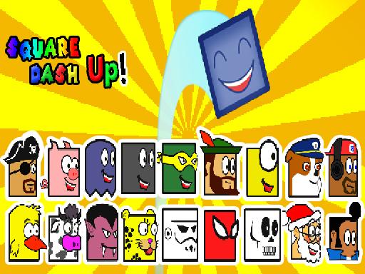 Square Dash Up