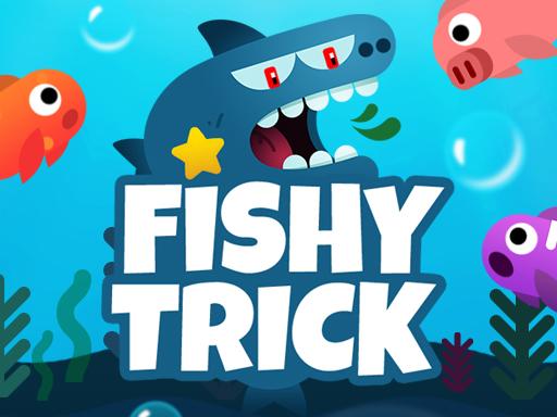 Fishy trick